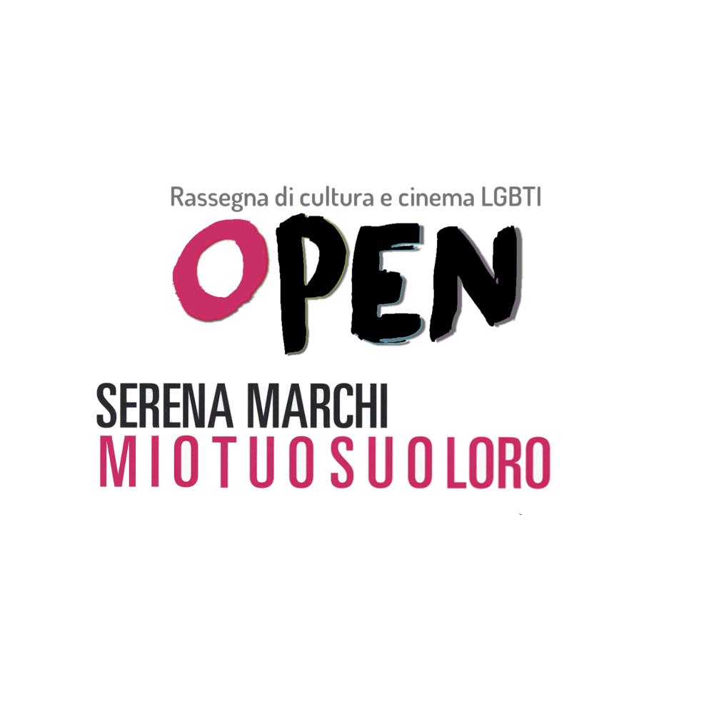 OPEN – Presentazione Mio Tuo Suo Loro con Serena Marchi